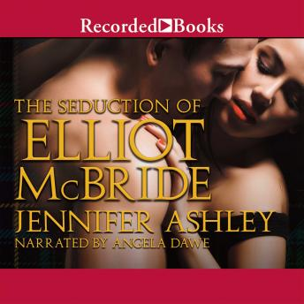 Seduction of Elliot McBride, Jennifer Ashley