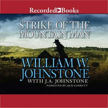 Strike of the Mountain Man, William W. Johnstone, J.A. Johnstone