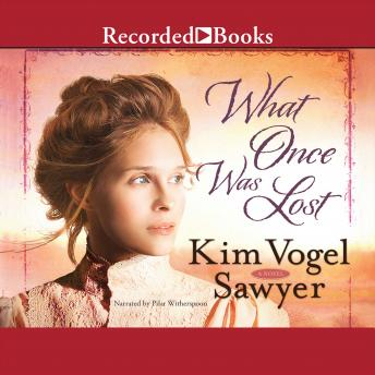 What Once Was Lost, Kim Vogel Sawyer