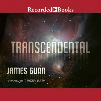 Transcendental, James Gunn
