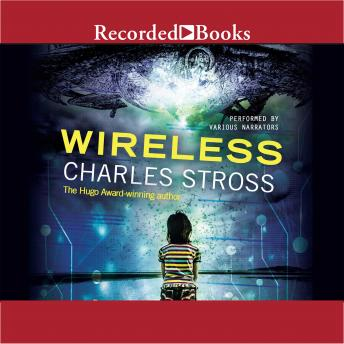 Wireless, Charles Stross