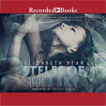 Steles of the Sky, Elizabeth Bear