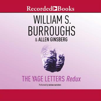 Download Yage Letters Redux by William S. Burroughs, Allen Ginsberg, Oliver Harris