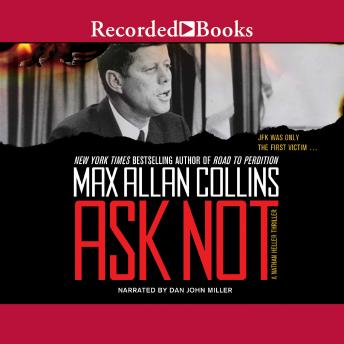Ask Not, Max Allan Collins