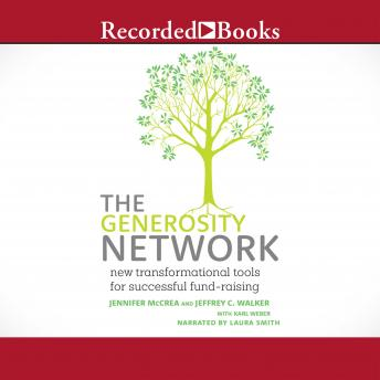 Generosity Network: New Transformational Tools for Successful Fund-Raising, Jennifer McCrea