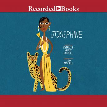 Josephine: The Dazzling Life of Josephine Baker, Patricia Hruby Powell