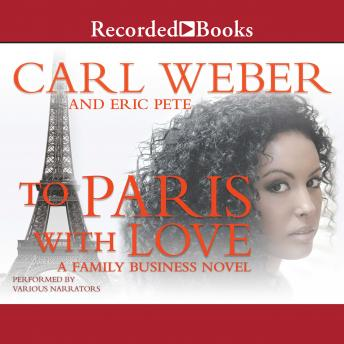 To Paris With Love, Audio book by Carl Weber, Eric Pete