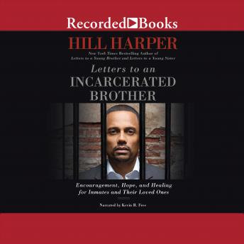 Listen To Letters To An Incarcerated Brother Encouragement Hope