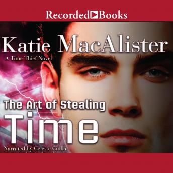 Art of Stealing Time, Katie MacAlister