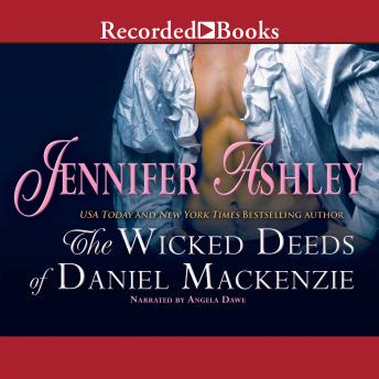 Wicked Deeds of Daniel MacKenzie, Jennifer Ashley