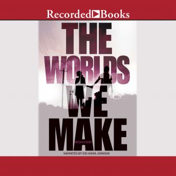 Worlds We Make: The Fallen World Book 3, Megan Crewe