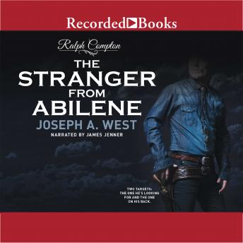 Ralph Compton: The Stranger From Abilene, Ralph Compton, Joseph A. West