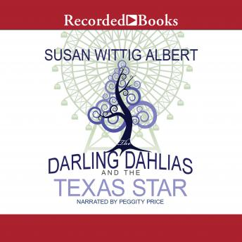Darling Dahlias and the Texas Star, Susan Wittig Albert