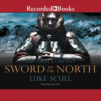 Sword of the North: The Grim Company, Luke Scull