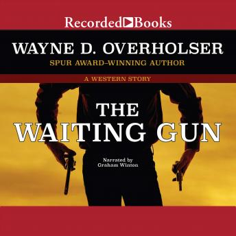The Waiting Gun, Wayne D. Overholser