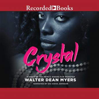 Crystal, Walter Dean Myers