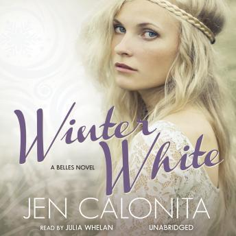 Winter White: A Belles Novel, Jen Calonita
