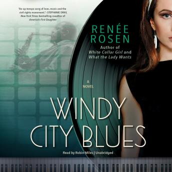 Windy City Blues, Renée Rosen