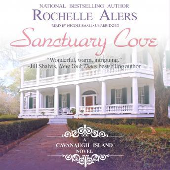 Sanctuary Cove: A Cavanaugh Island Novel, Rochelle Alers