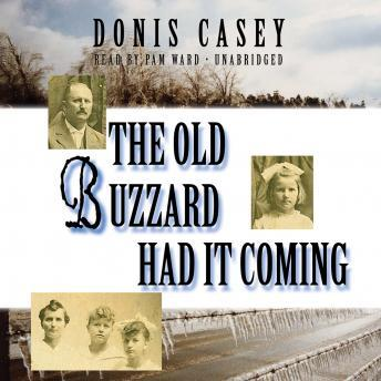 The Old Buzzard Had It Coming: An Alafair Tucker Mystery