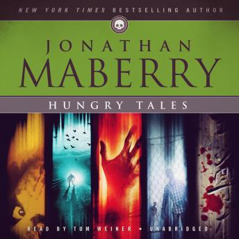 Hungry Tales, Jonathan Maberry