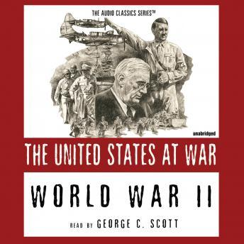 World War II: The United States at War, Joseph Stromberg