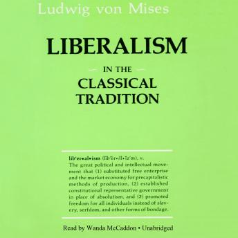 Liberalism in the Classical Tradition: In the Classical Tradition