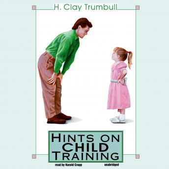 Hints on Child Training, H. Clay Trumbull