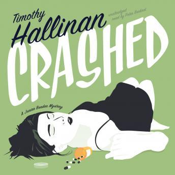 Crashed: A Junior Bender Mystery, Timothy Hallinan