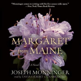 Margaret from Maine: A Novel, Joseph Monninger