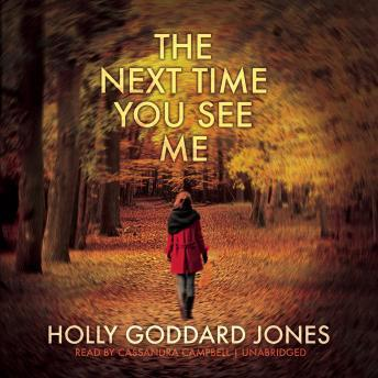 Next Time You See Me, Holly Goddard Jones