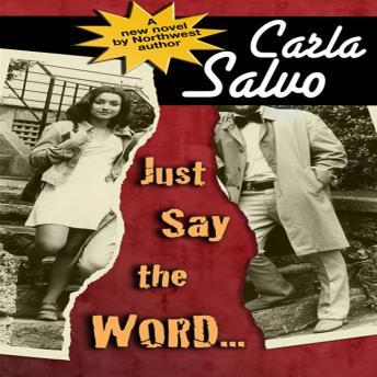 Just Say the Word..., Carla Salvo