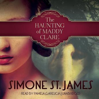 Haunting of Maddy Clare, Simone St. James