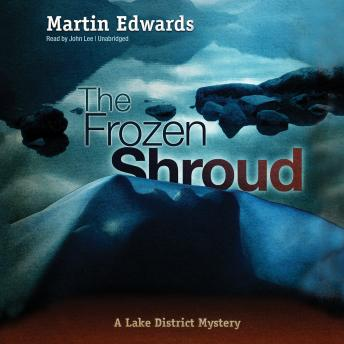 Frozen Shroud: A Lake District Mystery, Martin Edwards