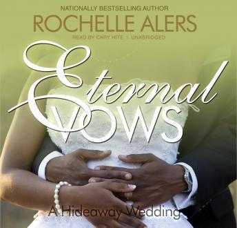Eternal Vows, Rochelle Alers