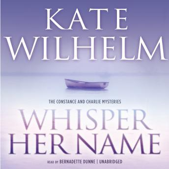 Whisper Her Name, Kate Wilhelm