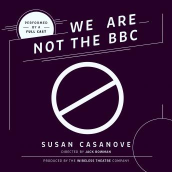 Download We Are Not the BBC by Susan Casanove