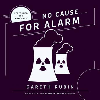 No Cause for Alarm, Audio book by Gareth Rubin