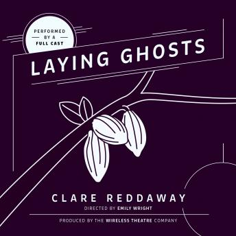 Laying Ghosts, Clare Reddaway