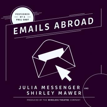 Download Emails Abroad by Shirley Mawer, Julia Messenger