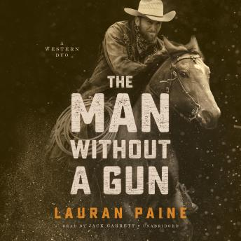 Man without a Gun: A Western Duo, Lauran Paine