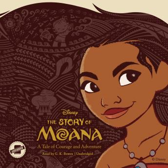 Story of Moana: A Tale of Courage and Adventure, Kari Sutherland
