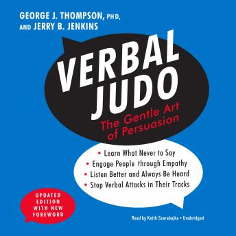 Verbal Judo, Updated Edition :The Gentle Art of Persuasion
