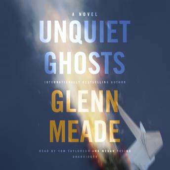 Unquiet Ghosts: A Novel, Glenn Meade