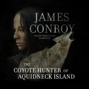 Coyote Hunter of Aquidneck Island, James Conroy