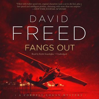 Fangs Out: A Cordell Logan Mystery, David Freed
