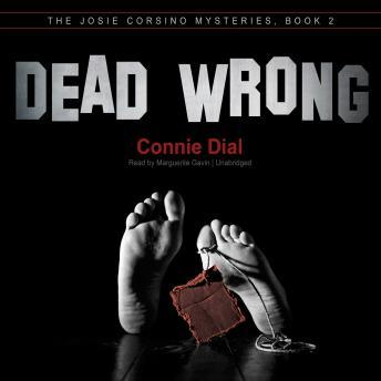 Dead Wrong, Connie Dial