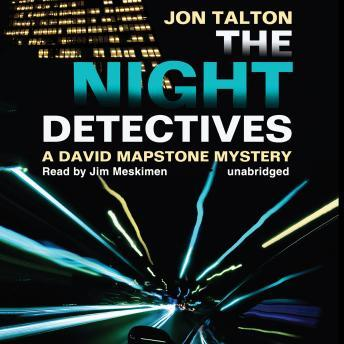 Night Detectives: A David Mapstone Mystery, Jon Talton