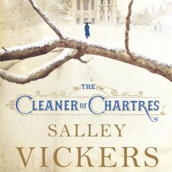 Cleaner of Chartres, Salley Vickers