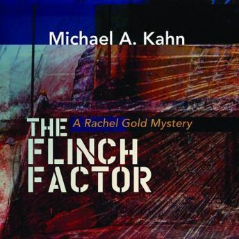 Flinch Factor: A Rachel Gold Mystery, Michael A. Kahn